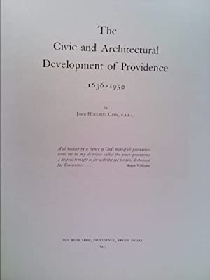 Civic and Architectural Development of Providence, 1636-1950: John Hutchins Cady