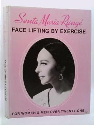 Face Lifting By Exercise: Runge, Santa Maria