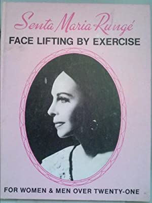 Face Lifting By Exercise: RUNGE, SENTA MARIA