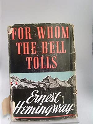 For Whom the Bells Toll (1st Edition,: Hemingway, Ernest