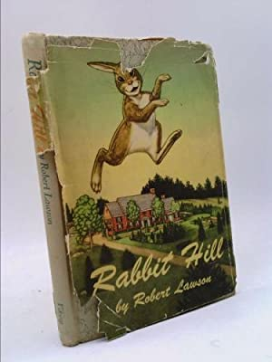 Rabbit Hill by Robert Lawson (1944-10-01): Robert Lawson