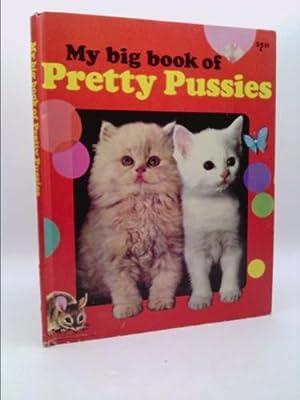 My Big Book of Pretty Pussies: Mertz, Tony