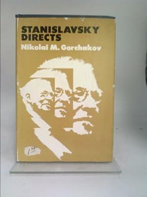 Stanislavsky Directs: Nikolai M. Gorchakov