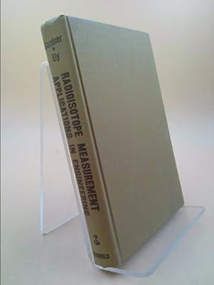 Radioisotope Measurement Applications in Engineering: Gardner, Robin P.;