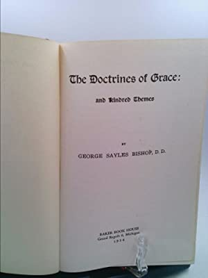 The Doctrines of Grace: By His Grace and for His Glory