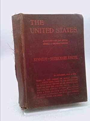The United States: A history for the: Kennedy, William H.