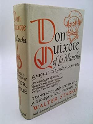 DON QUIXOTE DE LA MANCHA [SLIGHTLY ABRIDGED: TRANS/ED] CERVANTES SAAVEDRO