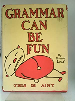 Grammar Can Be Fun. Words and Pictures: Leaf, Munro