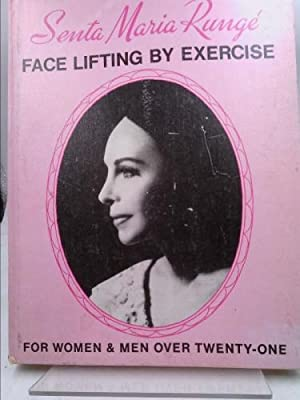 Face Lifting by Exercise: Senta M. Runge