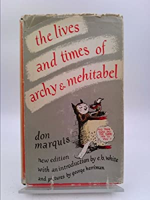 The Lives and Times of Archy &: Don Marquis. Introduction