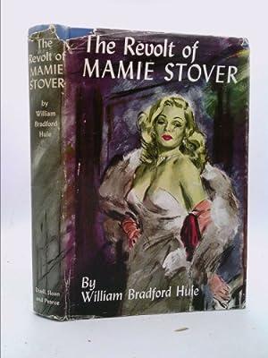 The Revolt of Mamie Stover: Huie, William Bradford