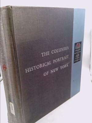 The Columbia Historical Portrait of New York: Kouwenhoven, John Atlee