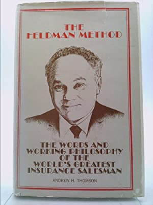 The Feldman method: The words and working: Thomson, Andrew H