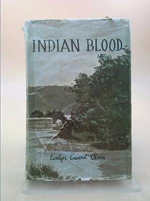 Indian blood: Olsen, Evelyn Guard