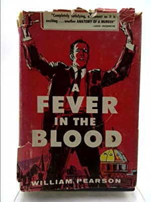 A Fever in the Blood (Signed): Pearson, William