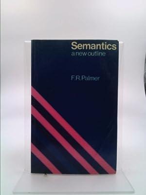 Semantics. A new outline