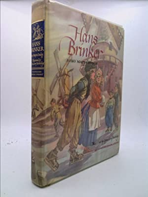 Hans Brinker Or, The Silver Shoes -: Dodge, Mary Mapes;