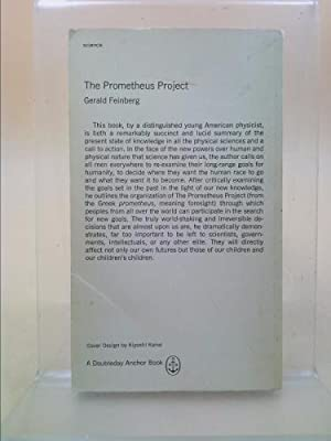 The Prometheus Project: Mankind's Search for Long-Range Goals: Gerald Feinberg