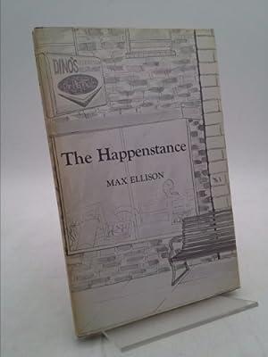 The Happenstance: Ellison, Max