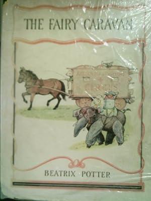 The fairy caravan,: Potter, Beatrix