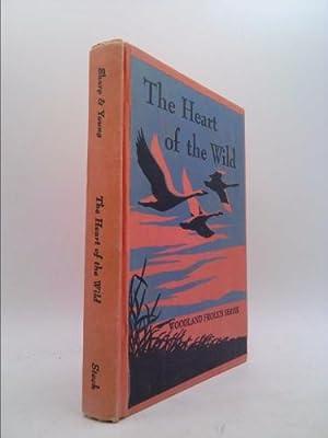 The Heart of the Wild (The Woodland: Adda Mai Sharp;