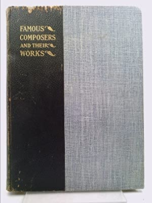 Famous Composers and Their Works Volume XII