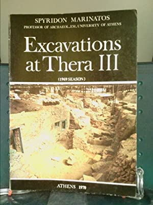 Excavations at Thera III 1969 season (reprinted: Spyridon Marinatos