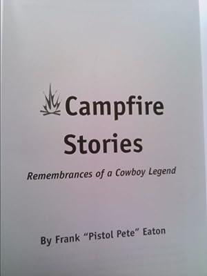 9781581070088: Campfire Stories, Remembrances of a Cowboy