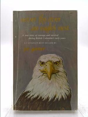 Never Fly over an Eagles Nest: Garner, Joe