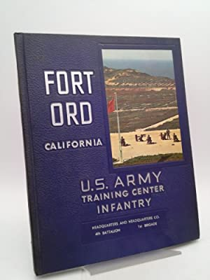 Fort Ord, California: U.S. Army Training Center,: Fort Ord, California