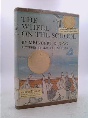 Wheel on the School, The by Meindert: Meindert DeJong