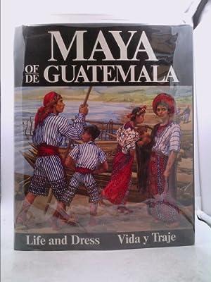 The Maya of Guatemala : Their Life: Carmen L. Pettersen