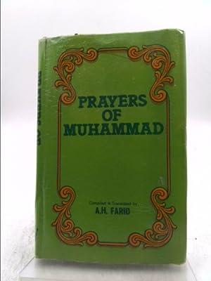 Prayers of Muhammad: The Messenger of God: Farid, Abdul Hamid