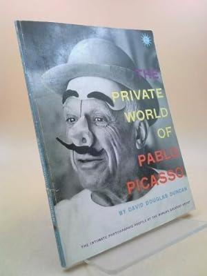 The Private World of Pablo Picasso: The: David Douglas Duncan