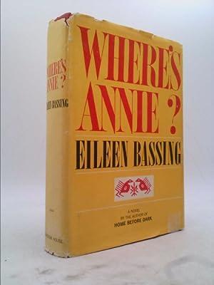 Where's Annie?: Bassing, Eileen