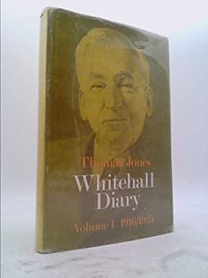 Thomas Jones: Whitehall Diary Vol.1 - 1916