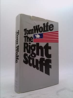 The Right Stuff (Stated First Printing): Wolfe, Tom