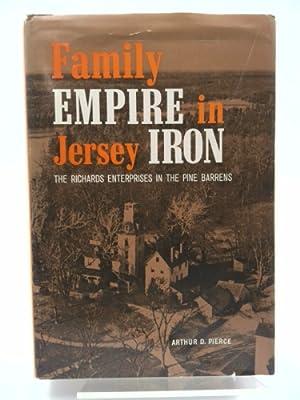 Family Empire in Jersey Iron: The Richards: Pierce, Arthur D