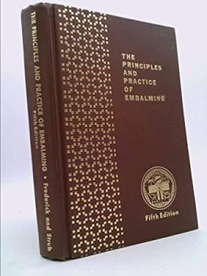 Principles and Practices of Embalming, 5th Edition