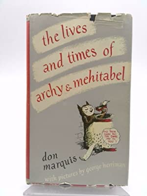 the Life and Times of Archy and: Don Marquis