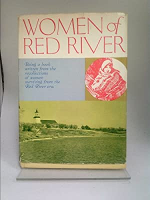 Women of Red River: Being a book: Healy, William J