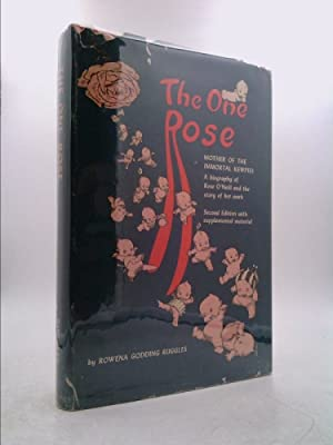 The one Rose, mother of the immortal: Ruggles, Rowena Fay