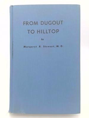 From Dugout to Hilltop: Stewart, Margaret Ross