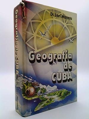 Geografia de Cuba: Dr. Levi Marrero