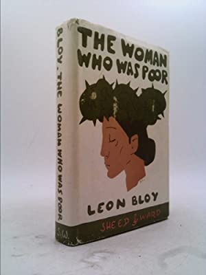 The Woman Who Was Poor : A: Leon Bloy