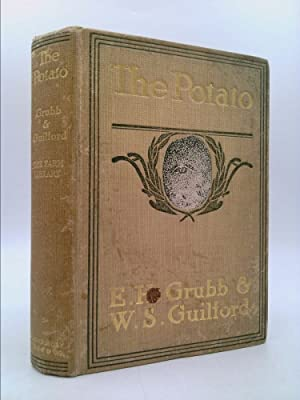 The potato: A compilation of information from: Grubb, Eugene H