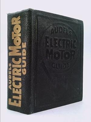 Audels Electric Motor Guide