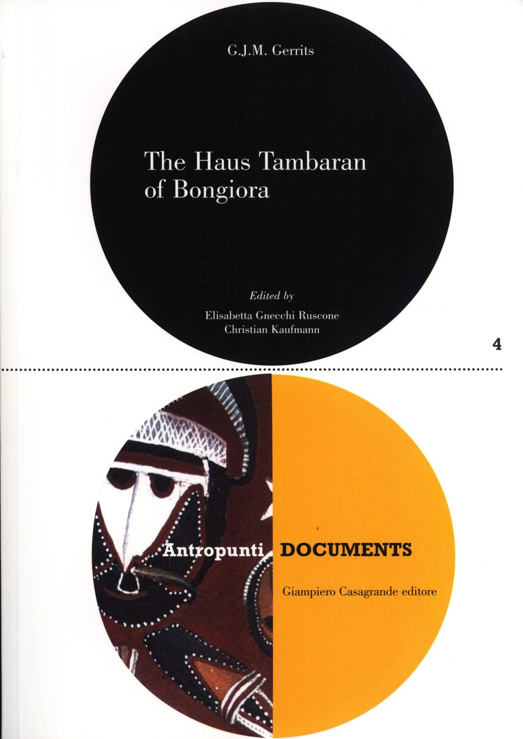 The Haus Tambaran of Bongiora: A View From Within of the Tambaran and Yam Cults of the Abelam in ...