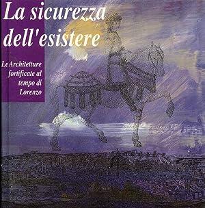 La Sicurezza dell'Esistere: Le Architetture Fortificate al Tempo di Lorenzo: Domenico Taddei (...