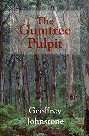 The Gumtree Pulpit: Johnstone, Geoffrey